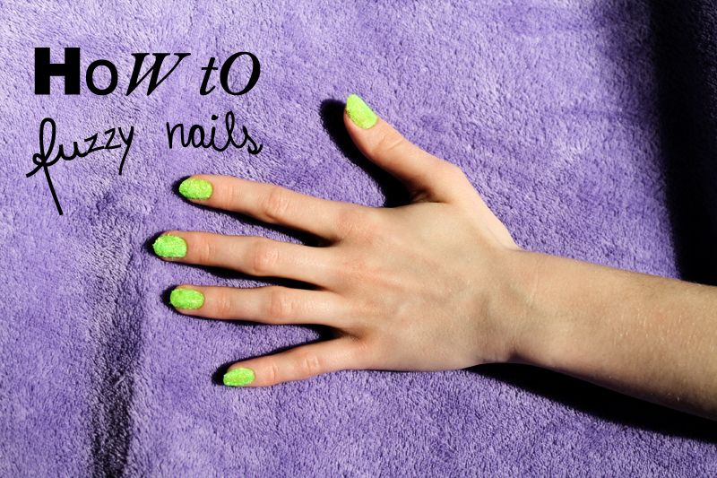 Framboise Fashion By Sarah Mikaela Tutorial Fuzzy Nails